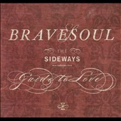 Bravesoul: The Sideways Guide To Love [Digipak]