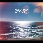Melorman: Waves [Digipak] [6/24]