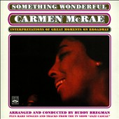 Carmen McRae: Something Wonderful