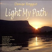 Denise Roggio: Light My Path