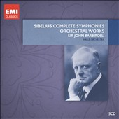 Sibelius: Complete Symphonies & Orchestral Works / John Barbirolli, Hallé Orch. [5 CDs]