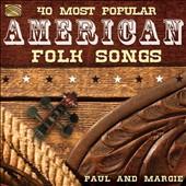 Paul & Margie: 40 Most Popular American Folk Songs *