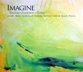 Imagine - Guitar works by Lennon, Brodzsky, Berkeley, Duarte, Sinesi, Pereira / Stephen Robinson, guitar