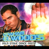 Graham Elwood: Palm Strike Dance Party