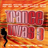 Various Artists: Trance Divas, Vol. 3