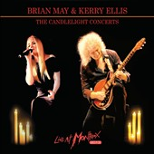 Brian May/Kerry Ellis: The Candlelight Concerts: Live at Montreux 2013 [Digipak]