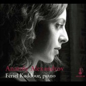 Anatoly Alexandrov (1888-1982): Preludes, Op. 1; Poem, Op. 9; Visions, Op. 21; Small Suite, Op. 33 and more / Fériel Kaddour: piano