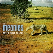 The Meanies: Cover Their Tracks