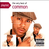 Common: Playlist: The Very Best of Common [PA]