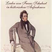 Lieder von Franz Schubert in historischen Aufnahmen