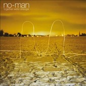 No-Man (UK): Together We're Stranger [9/30]