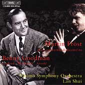Concertos dedicated to Benny Goodman / Martin Fröst