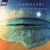 Camilleri: Music for Violin and Piano / Stanzeleit, Rahman