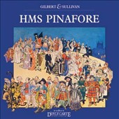 Gilbert & Sullivan: HMS Pinafore / Yvonne Barclay, Alfred Boe, Francis Mccafferty. D'oyly Carte Opera Co. (rec. 2000)