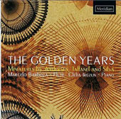 The Golden Years - 19th century operetta & salon music by Anderson, Silva, Taffanel / Marcelo Barboza, flute; Clèlia Iruzun, piano