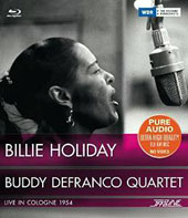 Billie Holiday/Buddy DeFranco Quartet: Live in Cologne 1954 [2/2015]