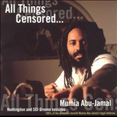 Mumia Abu-Jamal: All Things Censored, Vol. 1