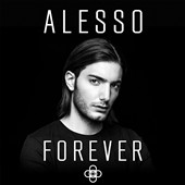 Alesso: Forever [5/25]