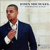 John Michael (R&B): Sophisticated