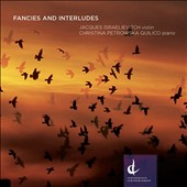 Fancies and Interludes - works by Raymond Luedeke, James Rolfe, Oskar Morawetz, Gary Kulesha / Jacques Israelievitch, violin; Christina Petrowska Quilico, pinao