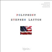 American Polyphony' - Randall Thompson: Alleluia; Bernstein: Missa brevis; Barber: Angnus Dei; Copland: Four Motets et al. / Polyphony, Stephen Layton