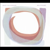 Mary Halvorson: Meltframe [Digipak] *