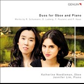 Duos for Oboe and Piano - Schumann: Romances (3), Op. 94; David Ludwig: Pleiades; Poulenc: Oboe Sonata; Pavel Haas: Suite, Op. 17 / Katherine Needleman, oboe; Jennifer Lim, piano