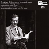 Britten - Works Voice & Guitar: Songs from the Chinese, Op. 58; Folksong Arrangements, Vol. 6 England; Nocturnal after John Dowland, for guitar / Ivonne Fuchs, mz; Georg Gulyas, guitar