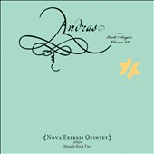Nova Express Quintet: Andras: The Book of Angels, Vol. 28 [Digipak]