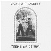 Car Seat Headrest: Teens of Denial [Digipak] *