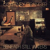 Courtney Granger: Beneath Still Waters