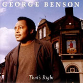 George Benson (Guitar): That's Right