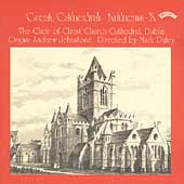 Great Cathedral Anthems Vol 10 / Choir of Christ Cathedral Dublin