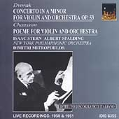 Dvorak, Chausson / Mitropoulos, Stern, Spalding, New York PO