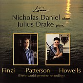 Nicholas Daniel, Julius Drake - Finzi, Patterson, Howells
