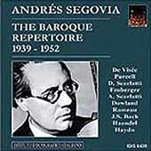Andrés Segovia - The Baroque Repertoire (1939-1952)