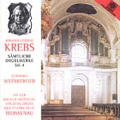 Krebs: Complete Organ Works Vol 4 / Gerhard Weinberger