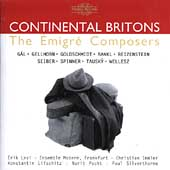 Continental Britons - The Emigré Composers