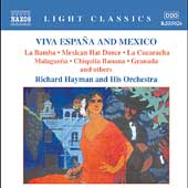 Light Classics - Viva España and Mexico / Hayman, et al