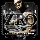 Z-Ro: Let the Truth Be Told [PA]