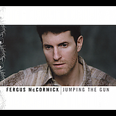 Fergus McCormick: Jumping the Gun [Digipak] *