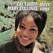 Cal Tjader: Cal Tjader Plays, Mary Stallings Sings [Bonus Tracks]
