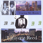 Lafayette Reed: Tracing My Roots *