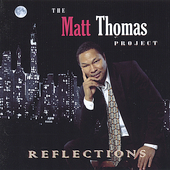 Matt Thomas: The Matt Thomas Project