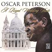 Oscar Peterson: A Royal Wedding Suite
