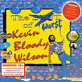 Kevin Bloody Wilson: Worst Of