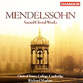 Mendelssohn: Sacred Choral Works / Marlow, et al