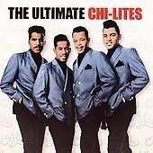 The Chi-Lites: The Ultimate Chi-Lites