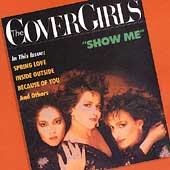 The Cover Girls: Show Me