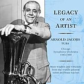 Legacy of an Artist / Arnold Jacobs, Bill Bell, et al